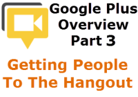 Getting People To Your G+ Hangout